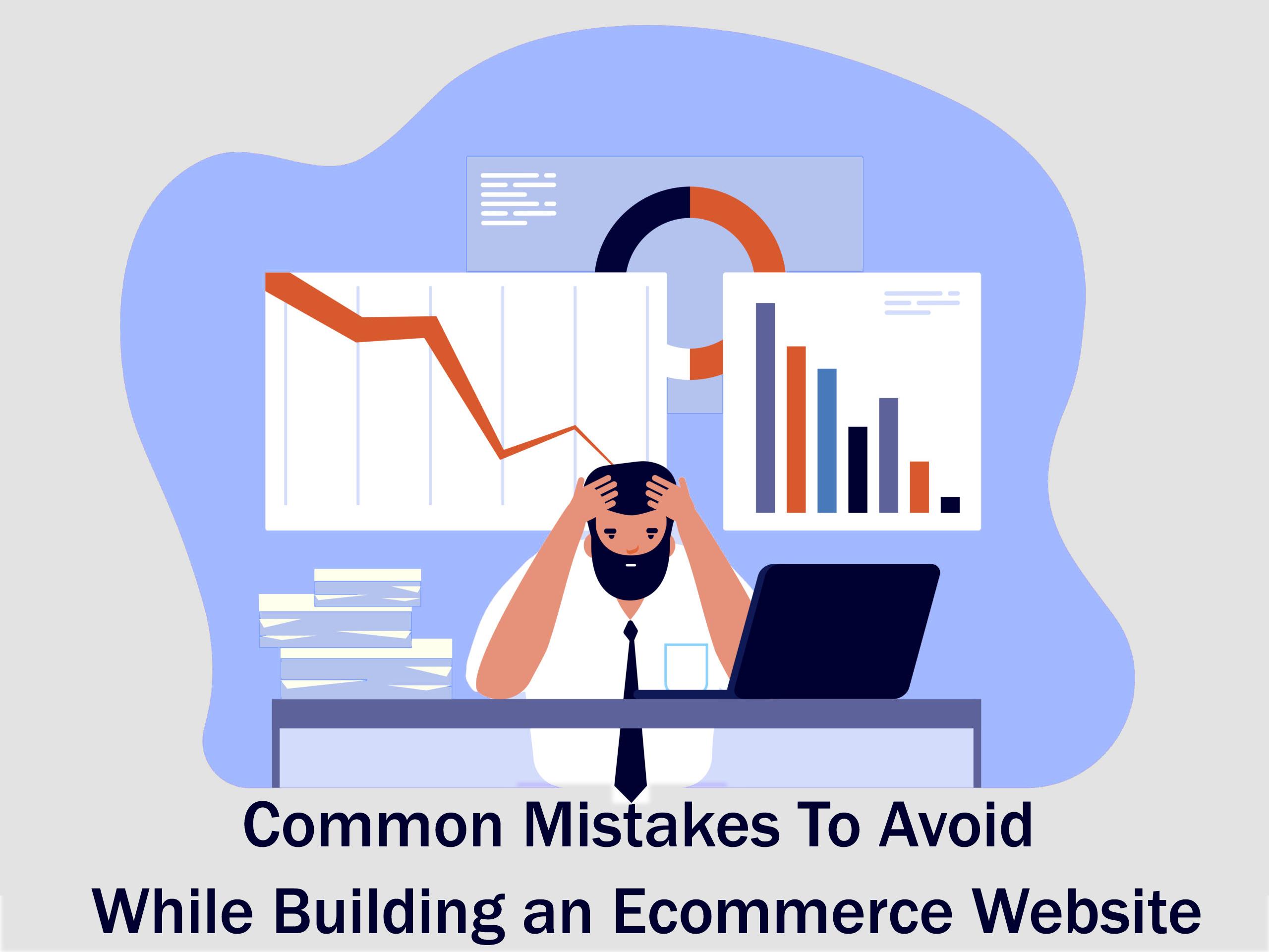 eCommerce Website Development Mistakes to Avoid